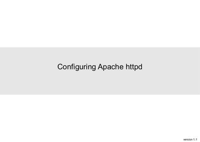 Configuring Apache httpd  version 1.1