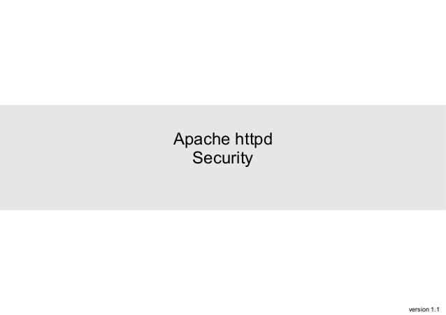 Apache httpd Security  version 1.1