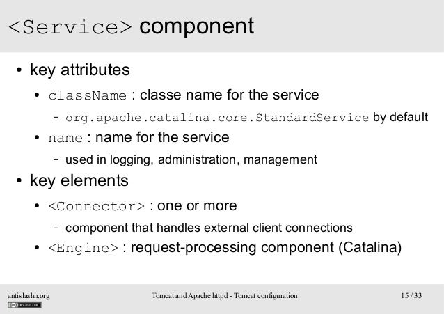 <Service> component ●  key attributes ●  className : classe name for the service –  ●  name : name for the service –  ●  o...