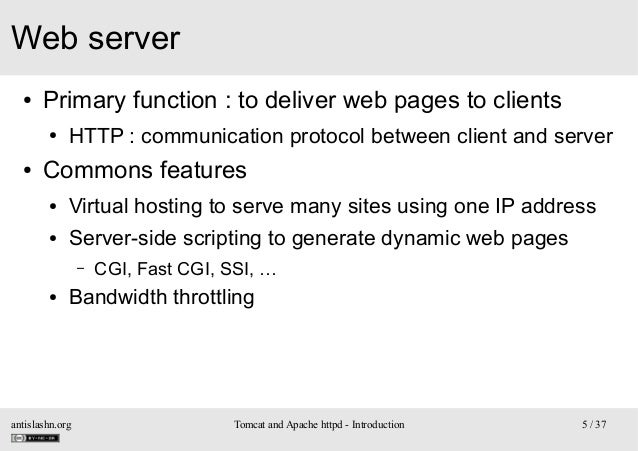 Web server ●  Primary function : to deliver web pages to clients ●  ●  HTTP : communication protocol between client and se...