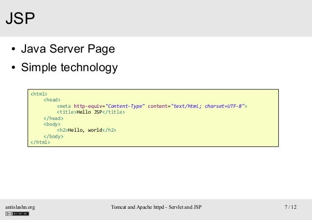 """JSP ●  Java Server Page  ●  Simple technology <html> <head> <meta http-equiv=""""Content-Type"""" content=""""text/html; charset=UT..."""