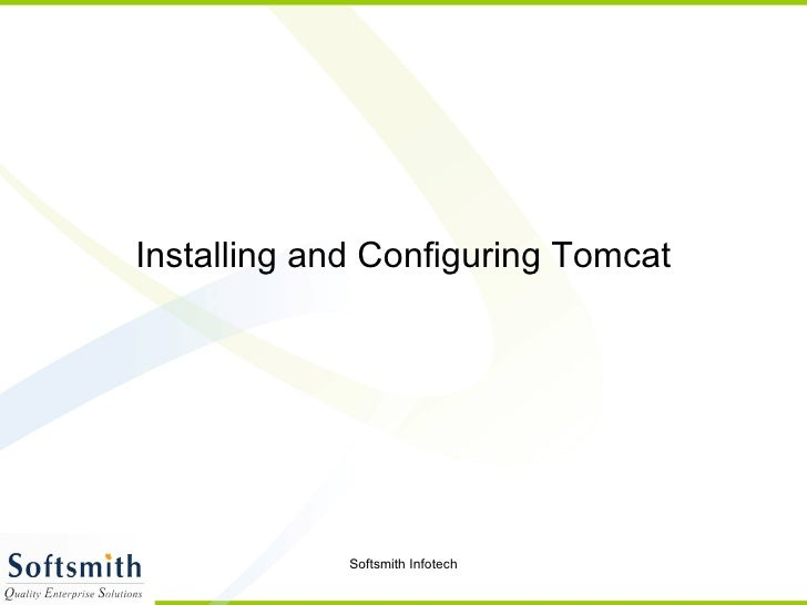 Installing and Configuring Tomcat
