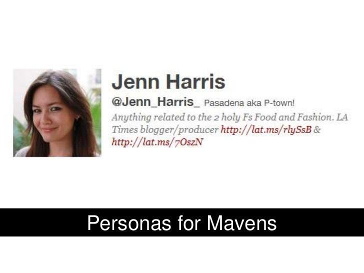 Personas for Mavens