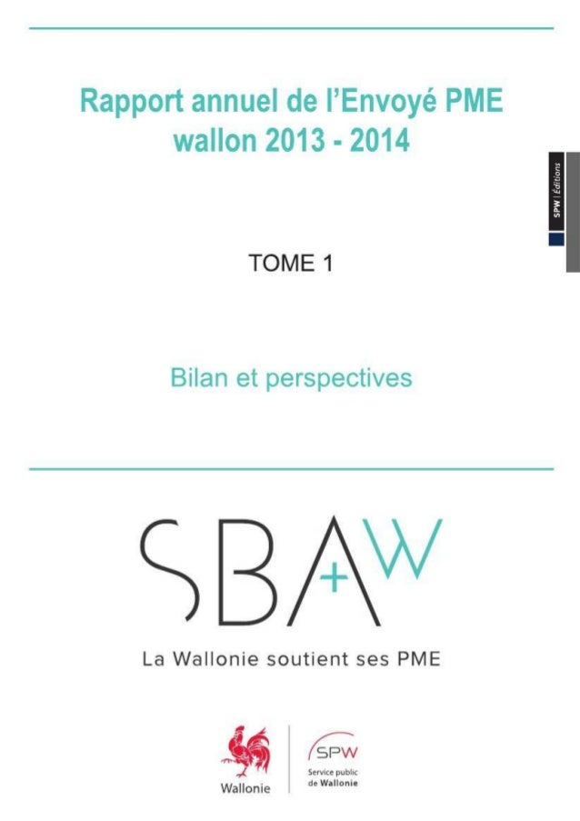 En 2011, la mise en place du Small Business Act wallon répondait à la volonté du Gouvernement wallon et du CESW de placer ...