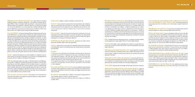 Glossaire Pour aller plus loin 157 ADSL (Asymmetric Digital Subscriber Line) : ligne d'abonné numérique à débit asymétriqu...
