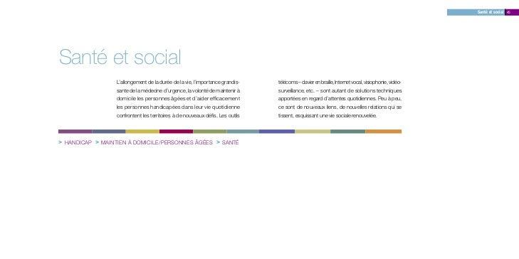 Santé et social 45Santé et social                  L'allongement de la durée de la vie, l'importance grandis-    télécoms ...