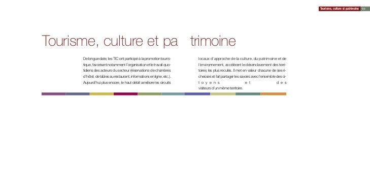 Tourisme, culture et patrimoine 109Tourisme, culture et pa trimoine      De longue date, les TIC ont participé à la promot...