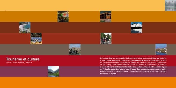TOURISME ET cUlTURE                 Tourisme et culture                                 De longue date, les technologies d...