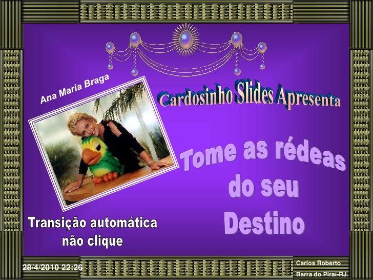 Cardosinho Slides Apresenta SUCESSO DA VIDA Clique para assistir/com som