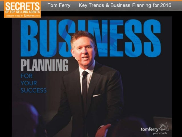 Tom Ferry - Key Trends & Business Planning for 2016