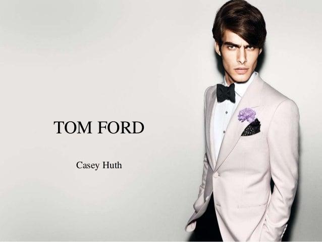 6db86cc0f3e34 Tom Ford    Case Study