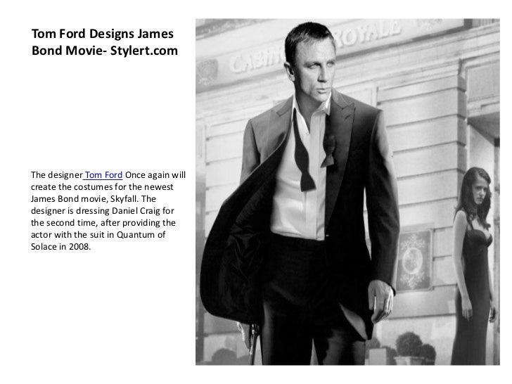 James Bond Skyfall 2012 Stylert Com