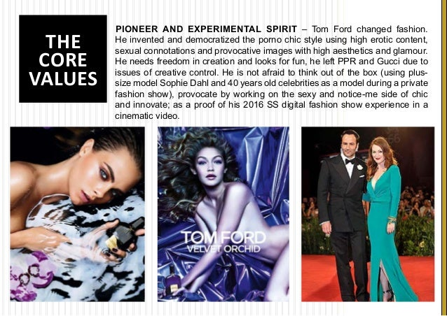 3090187330db5 THE CORE VALUES PIONEER AND EXPERIMENTAL SPIRIT – Tom Ford ...