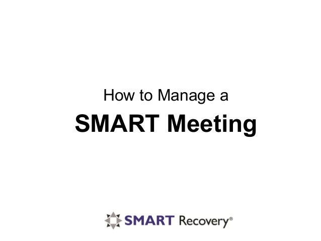 SMART Meeting How to Manage a