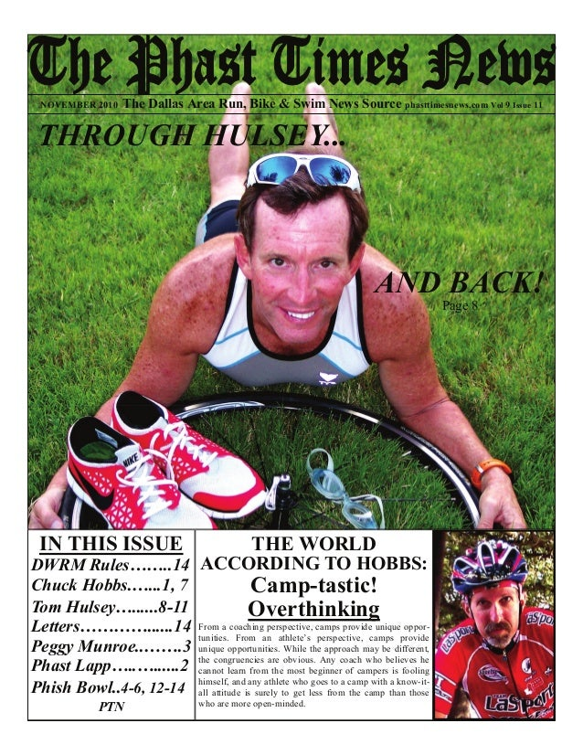 IN THIS ISSUE DWRM Rules……..14 Chuck Hobbs.…...1, 7 Tom Hulsey…......8-11 Letters…………......14 Peggy Munroe..…….3 Phast Lap...