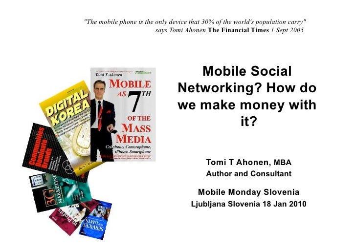"""""""The mobile phone is the only device that 30% of the world's population carry""""                                        says..."""