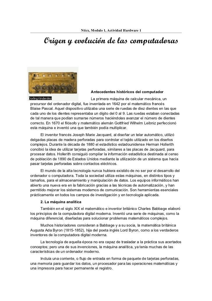 Nticx, Modulo 1, Actividad Hardware 1        Origen y evolución de las computadoras                                     An...