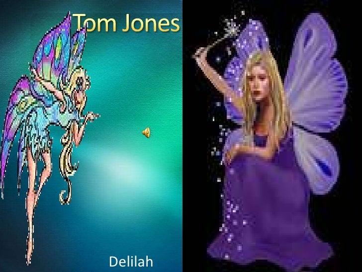 Tom Jones<br />Delilah<br />