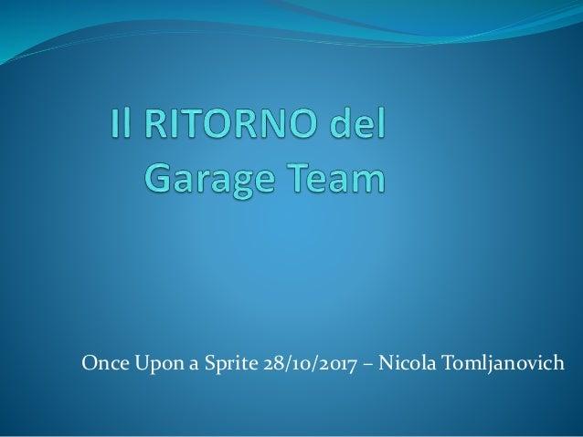 Once Upon a Sprite 28/10/2017 – Nicola Tomljanovich