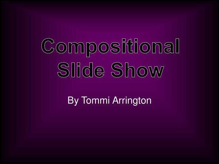By Tommi Arrington