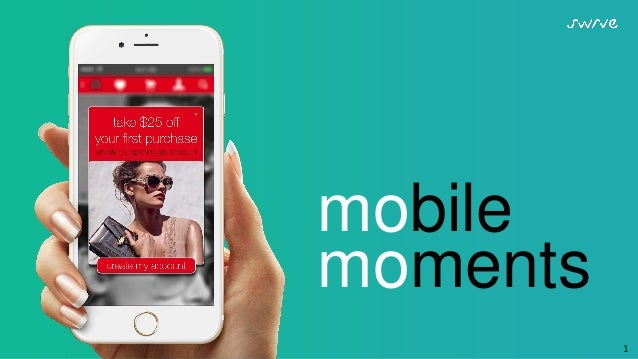 1 mobile moments