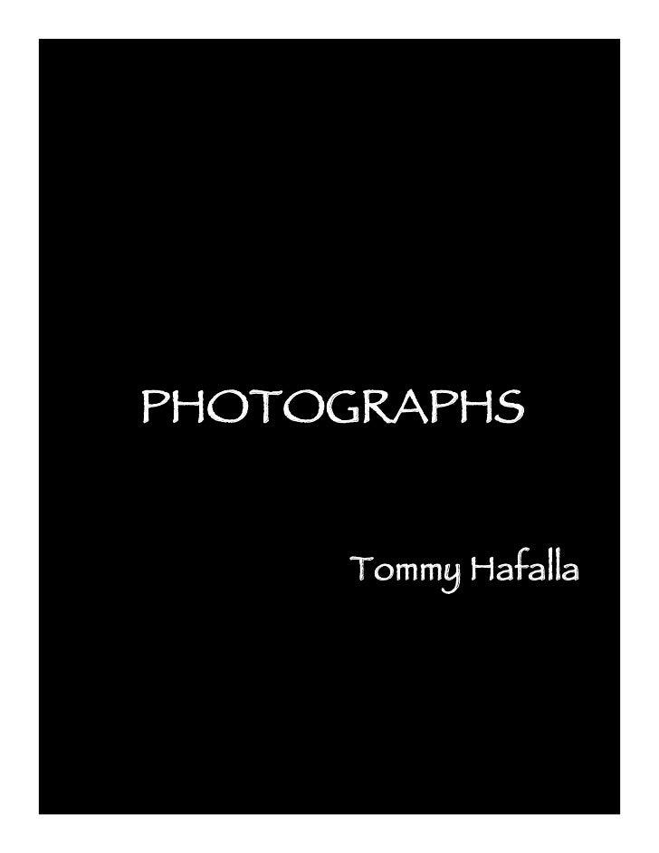 PHOTOGRAPHS         Tommy Hafalla