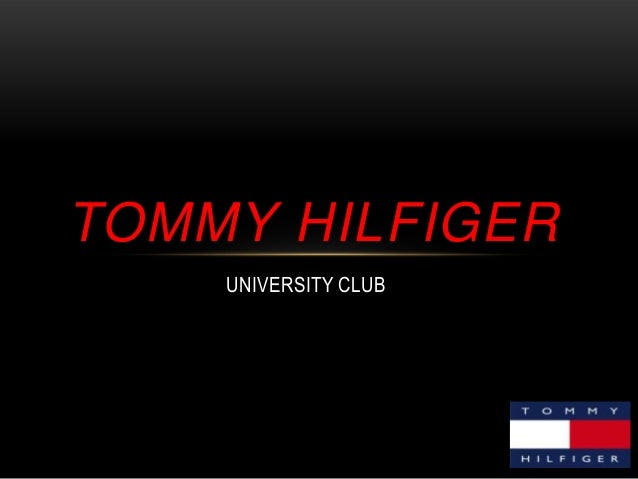 TOMMY HILFIGER UNIVERSITY CLUB