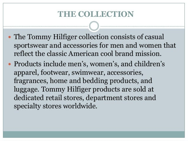 d9e3c063f2518 9. THE COLLECTION  The Tommy Hilfiger ...