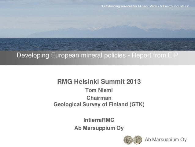 "Ab Marsuppium Oy ""Outstanding services for Mining, Metals & Energy industries"" Developing European mineral policies - Repo..."