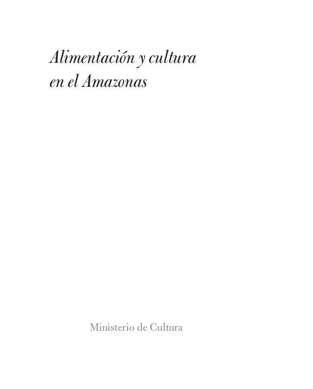 Tomo11 Alimentación y Culturas en el Amazonas Slide 3