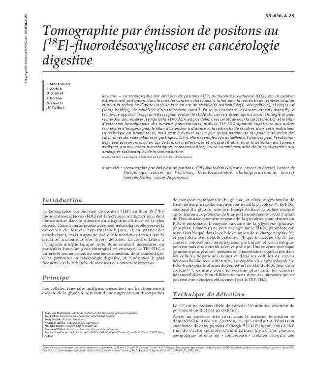 Tomographie par émission de positons au  [18F]-fluorodésoxyglucose en cancérologie  digestive  F Montravers  E Zerbib  D G...