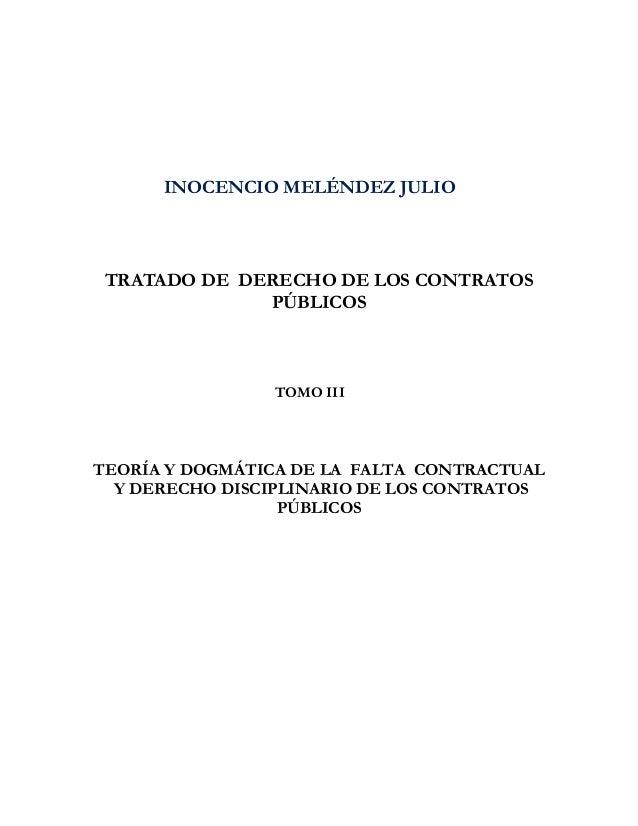 INOCENCIO MELÉNDEZ JULIO TRATADO DE DERECHO DE LOS CONTRATOS              PÚBLICOS                TOMO IIITEORÍA Y DOGMÁTI...
