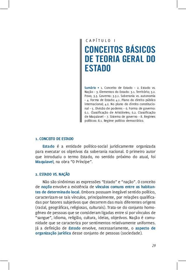 29 C a p í t u l o I Conceitos básicos de teoria geral do Estado Sumário • 1. Conceito de Estado – 2. Estado vs. Nação – 3...