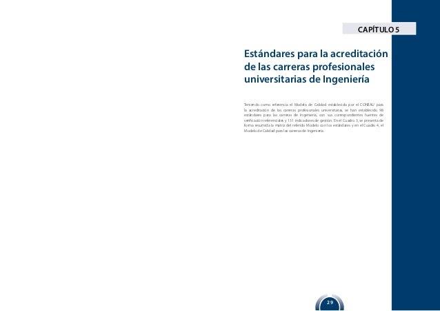 29 Teniendo como referencia el Modelo de Calidad establecido por el CONEAU para la acreditación de las carreras profesiona...