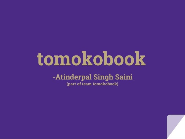 tomokobook -Atinderpal Singh Saini (part of team tomokobook)
