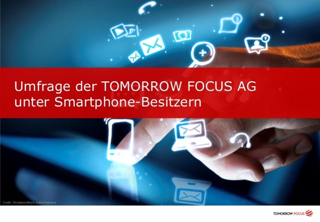 Umfrage der TOMORROW FOCUS AG unter Smartphone-Besitzern Credit: Thinkstock/iStock_Galina Peshkova