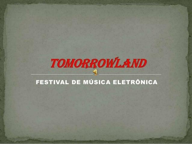 FESTIVAL DE MÚSICA ELETRÔNICA