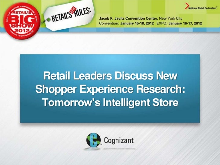 """Retail Leaders Discuss NewShopper Experience Research: Tomorrow""""s Intelligent Store"""