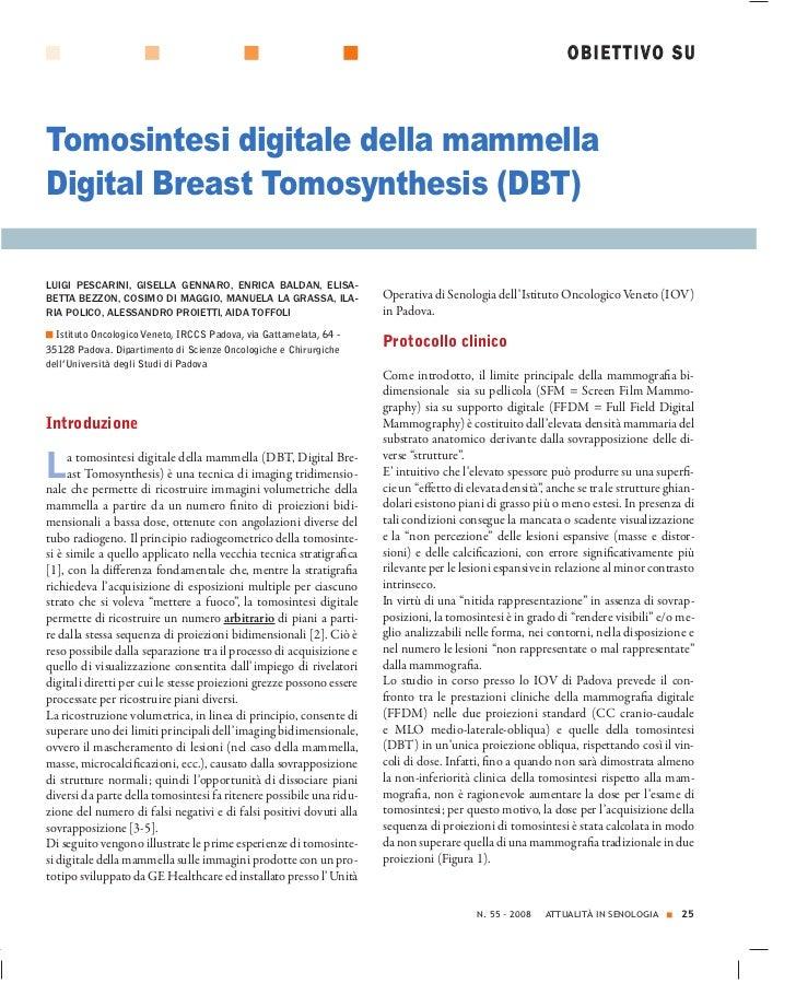 OBIETTIVO SUTomosintesi digitale della mammellaDigital Breast Tomosynthesis (DBT)LUIGI PESCARINI, GISELLA GENNARO, ENRICA ...