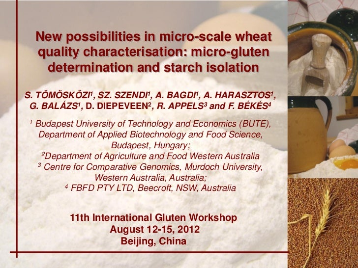 New possibilities in micro-scale wheat     quality characterisation: micro-gluten      determination and starch isolationS...