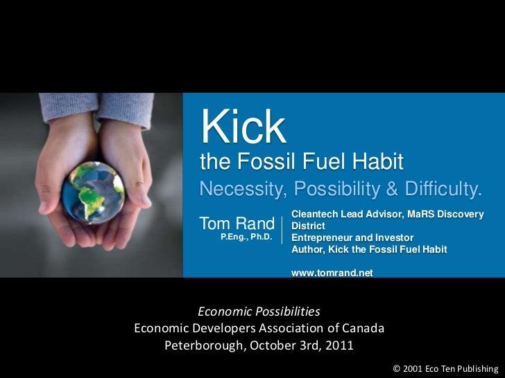 Kick          the Fossil Fuel Habit          Necessity, Possibility & Difficulty.              Edu                        ...