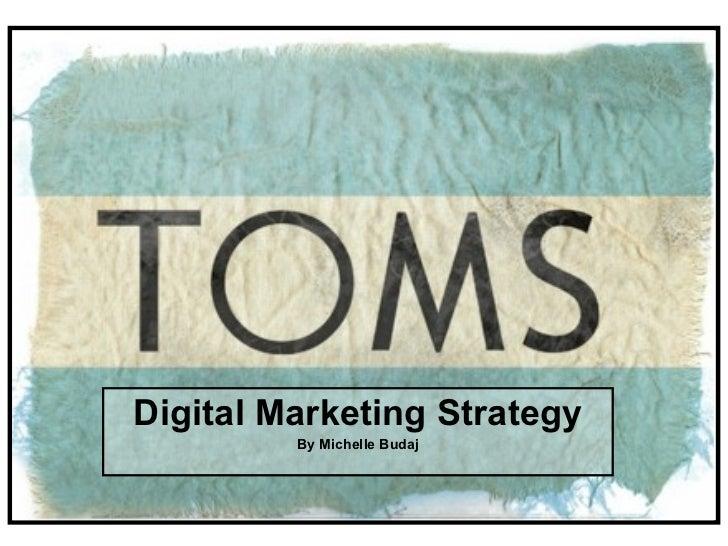 Digital Marketing Strategy By Michelle Budaj