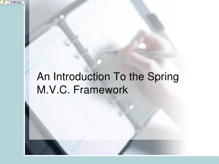An Introduction To the Spring M.V.C. Framework