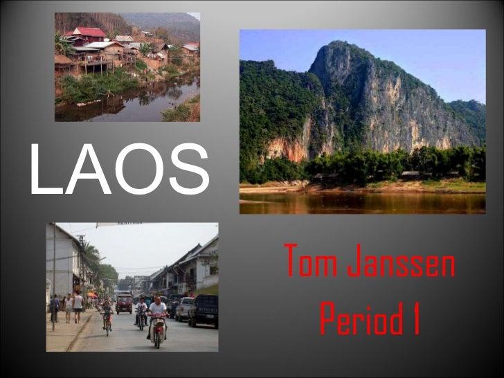 LAOS Tom Janssen Period 1