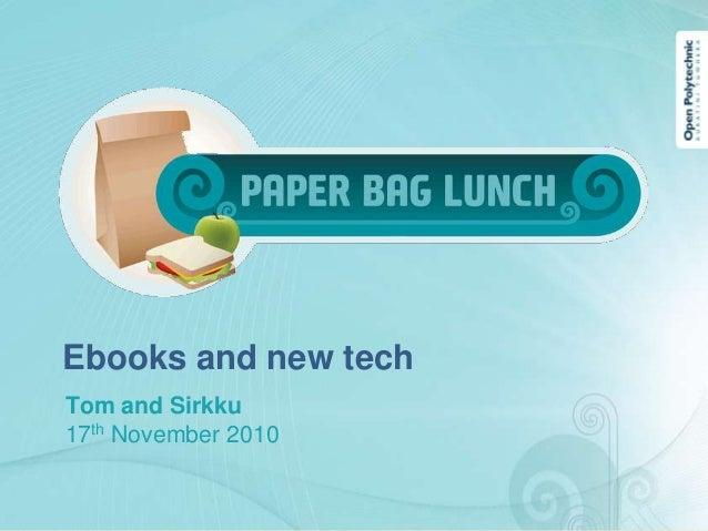 Ebooks and new techTom and Sirkku17th November 2010
