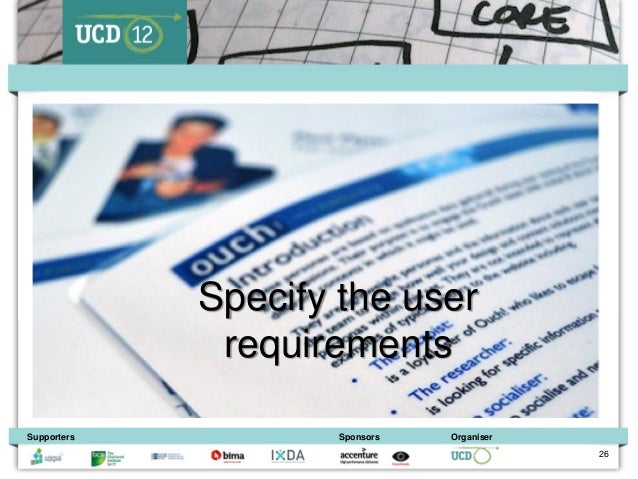 Specify the user              requirementsSupporters           Sponsors   Organiser                                       ...