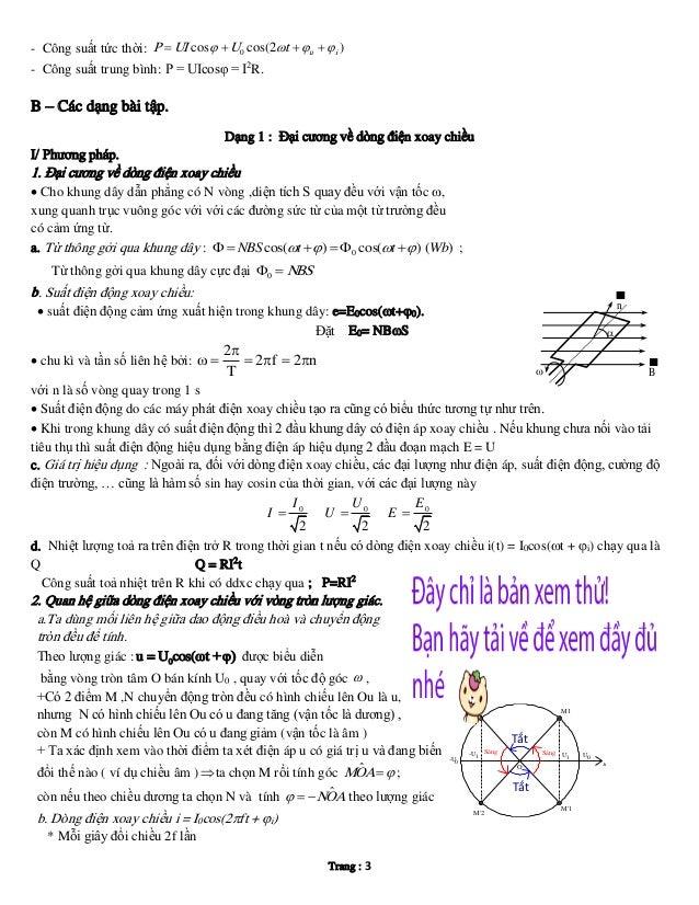 - Công suất tức thời: P  UI cos   U 0 cos(2t  u  i ) - Công suất trung bình: P = UIcosφ = I2R.  B – Các dạng bài t...