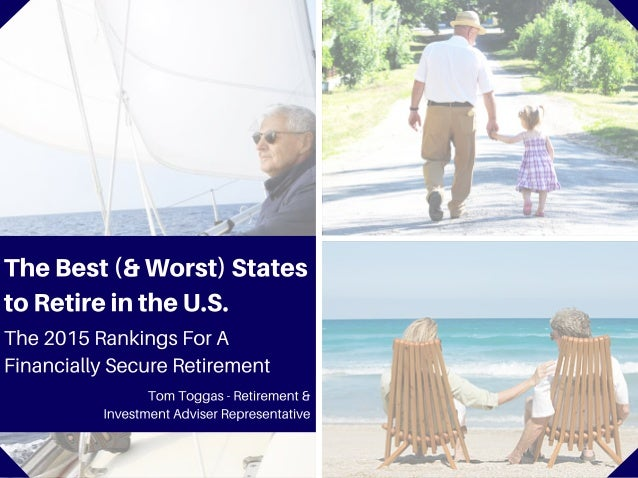 The Best and Worst States to Retire Rich