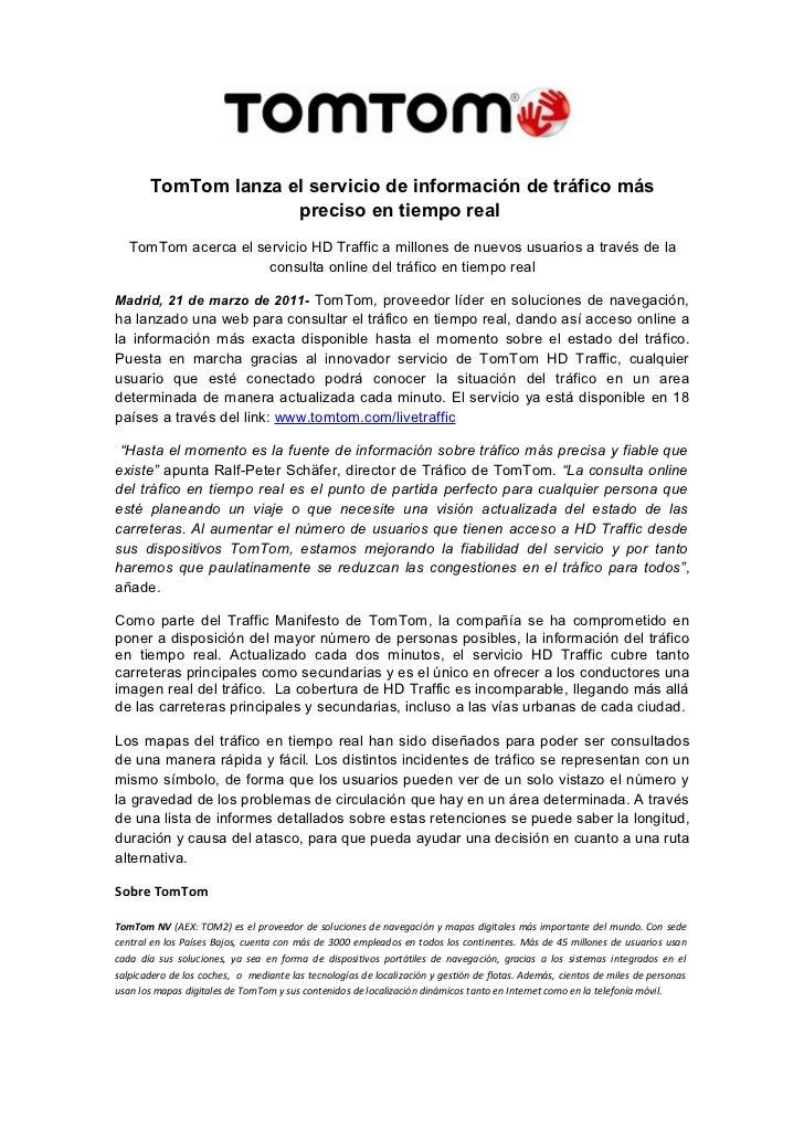 TomTom lanza el servicio de información de tráfico más                     preciso en tiempo real   TomTom acerca el servi...