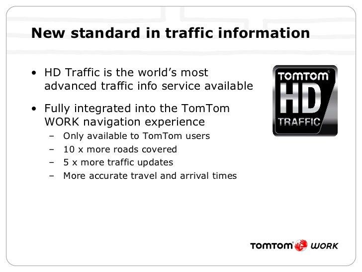 New standard in traffic information <ul><li>HD Traffic is the world's most advanced traffic info service available </li></...